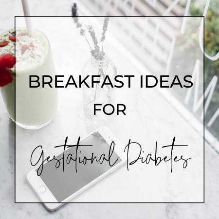 Gestational Diabetes Breakfast
